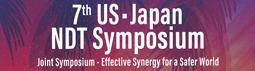 7th US-Japan NDT Symposium